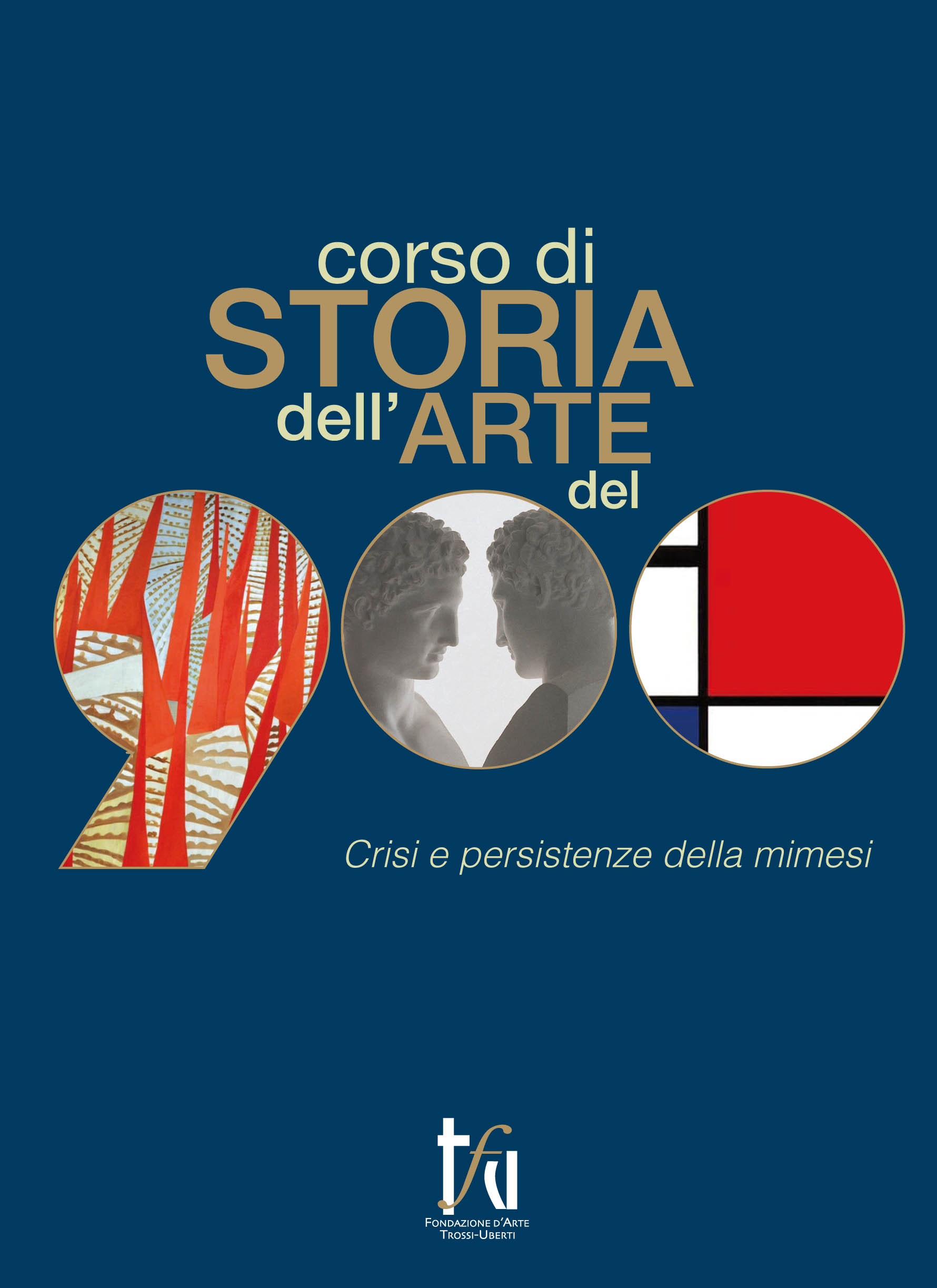Storia dell 39 arte del 39 900 2014 2015 fondazione d 39 arte for Adorno storia dell arte